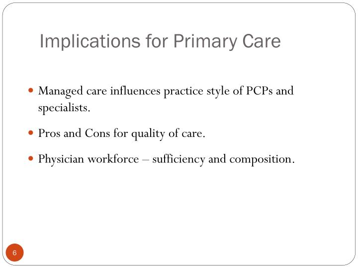Implications for Primary Care