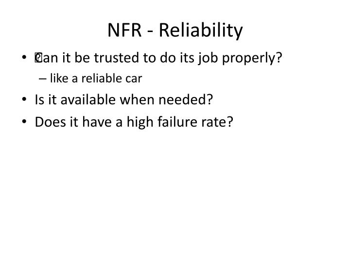 NFR - Reliability