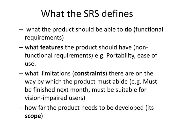 What the SRS defines