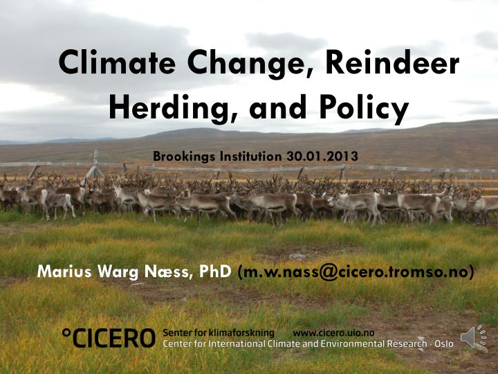 Climate change reindeer herding and policy