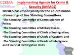 implementing agency for crime security impacs