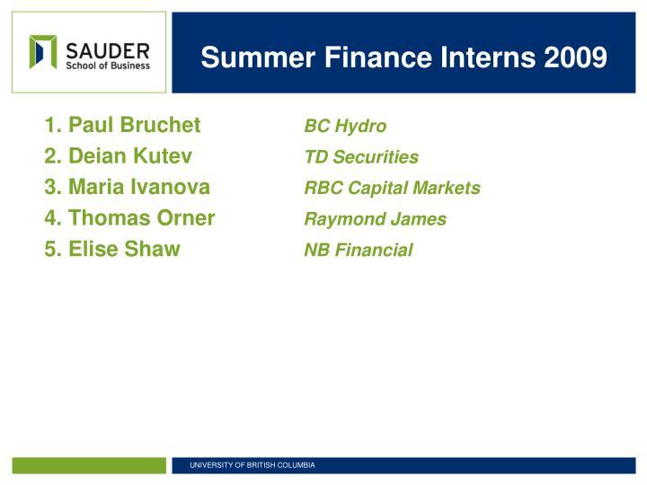 Summer Finance Interns 2009