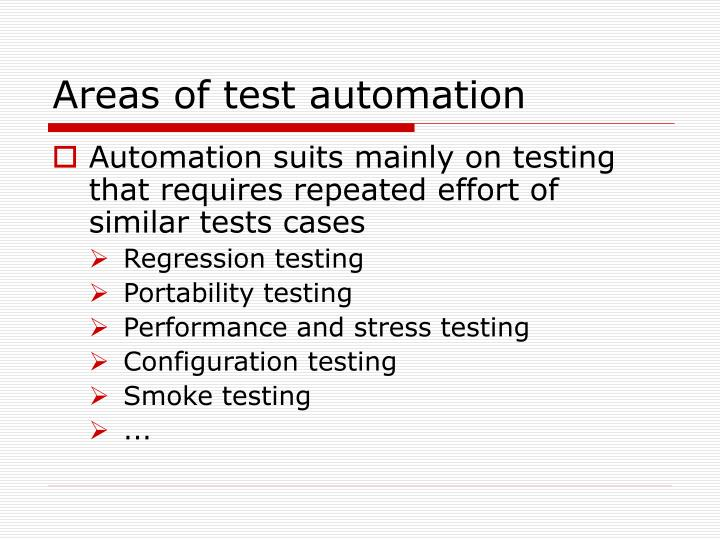 Areas of test automation