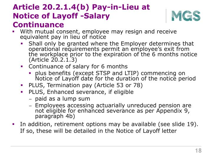 Article 20.2.1.4(b) Pay-in-Lieu at Notice of Layoff -Salary Continuance