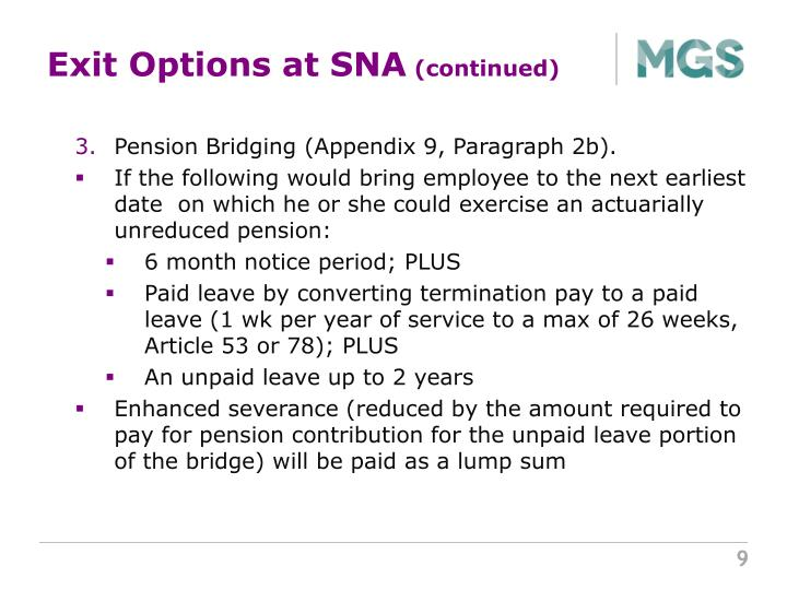 Exit Options at SNA