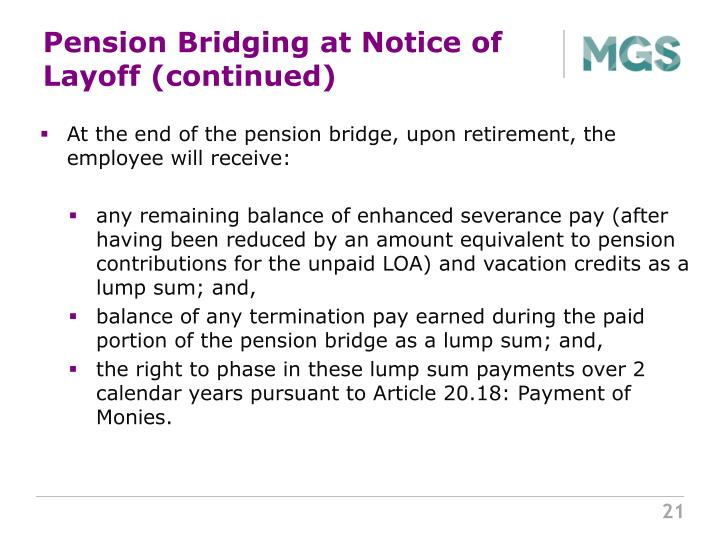 Pension Bridging at Notice of Layoff (continued)
