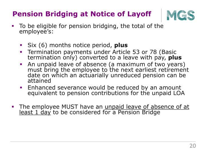 Pension Bridging at Notice of Layoff