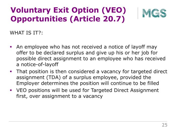 Voluntary Exit Option (VEO) Opportunities (Article 20.7)