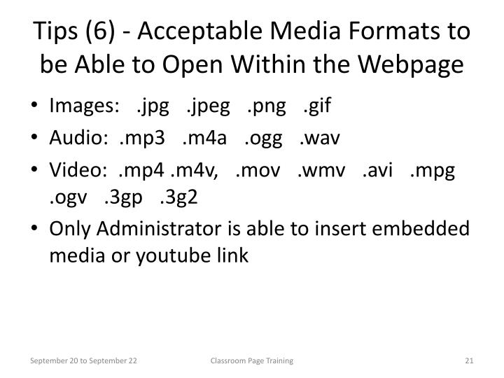 Tips (6) - Acceptable Media Formats to be Able to Open Within the Webpage