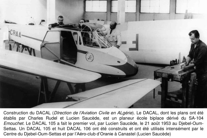 Construction du DACAL (