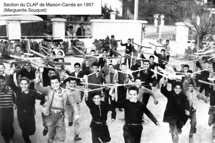 Section du CLAP de Maison-Carrée en 1957