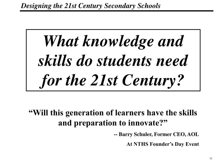 What knowledge and skills do students need for the 21st Century?