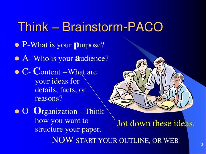 Think – Brainstorm-PACO