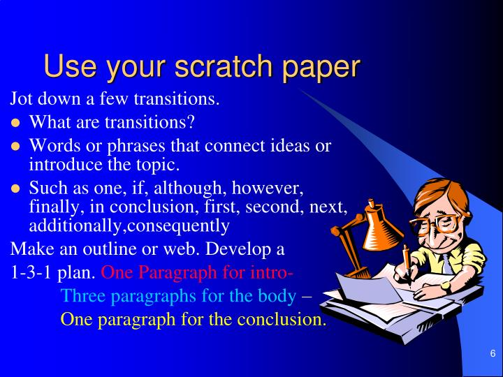 Use your scratch paper