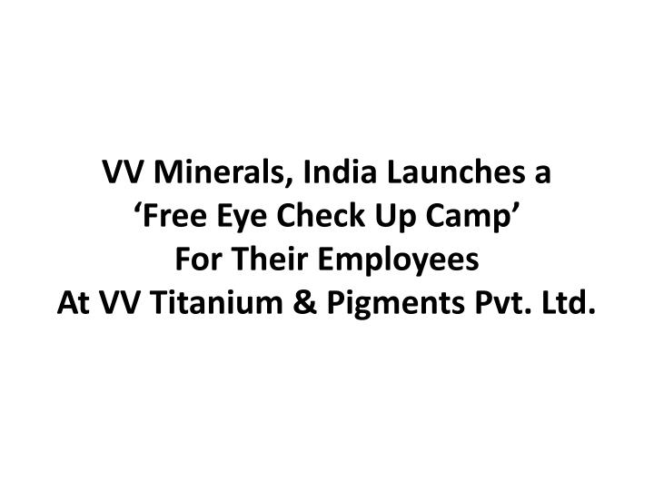 VV Minerals, India Launches a