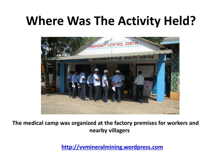 Where Was The Activity Held?