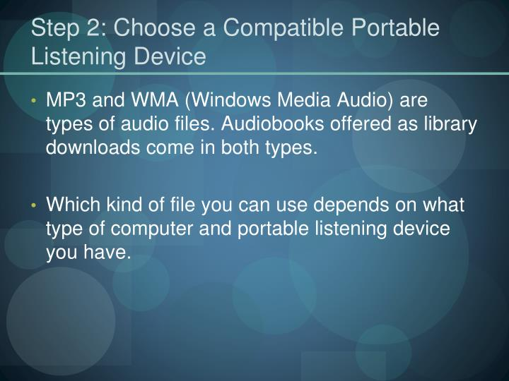Step 2: Choose a Compatible Portable Listening Device