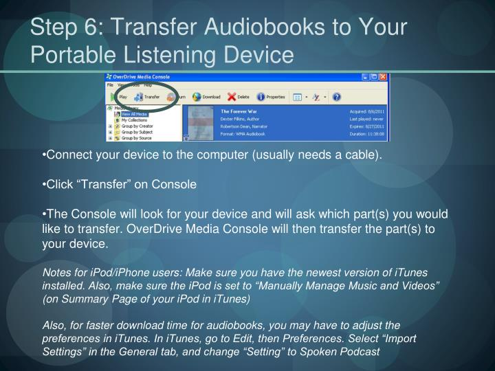 Step 6: Transfer Audiobooks to Your Portable Listening Device