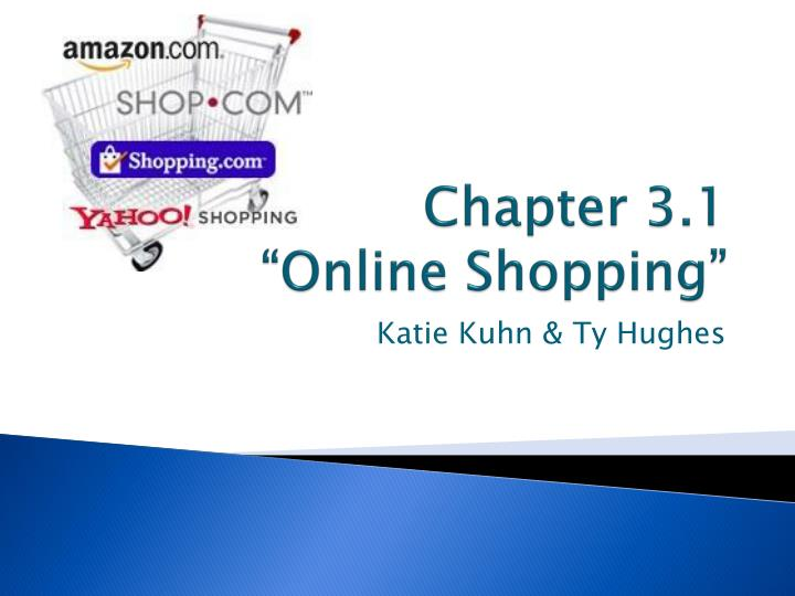 chapter 3 1 online shopping