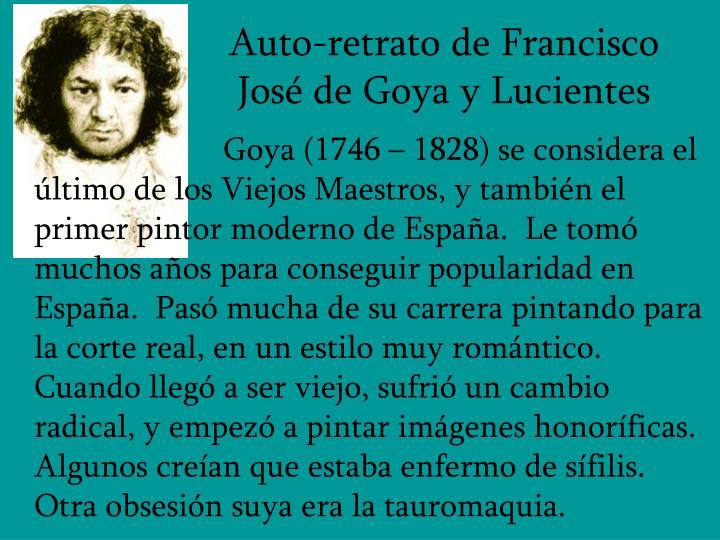 Auto-retrato de Francisco José de Goya y Lucientes
