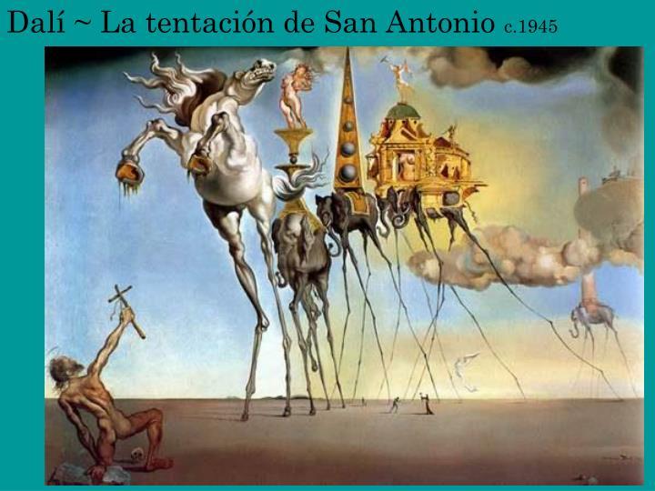 Dalí ~ La tentación de San Antonio
