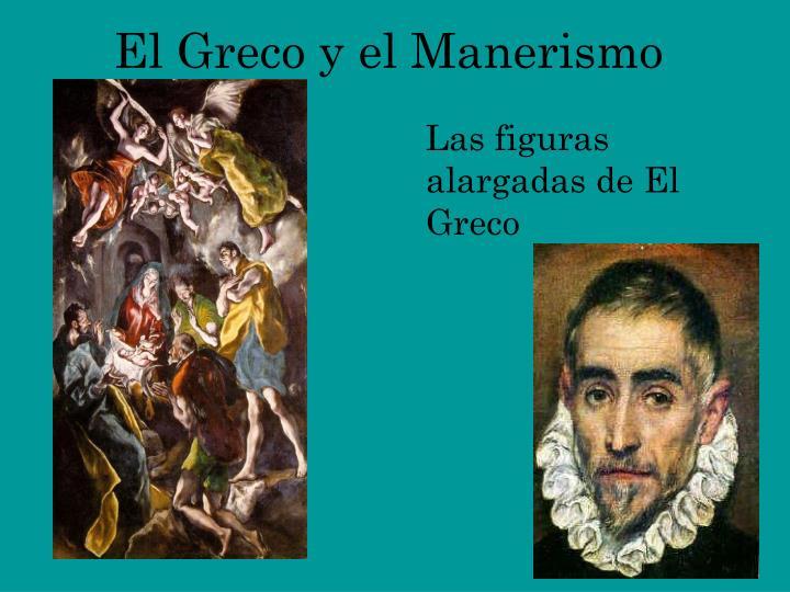 El Greco y el Manerismo