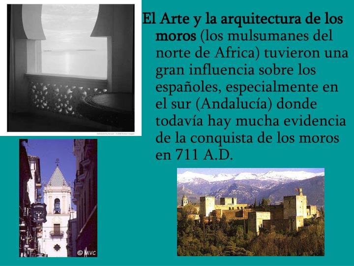 El Arte y la arquitectura de los moros
