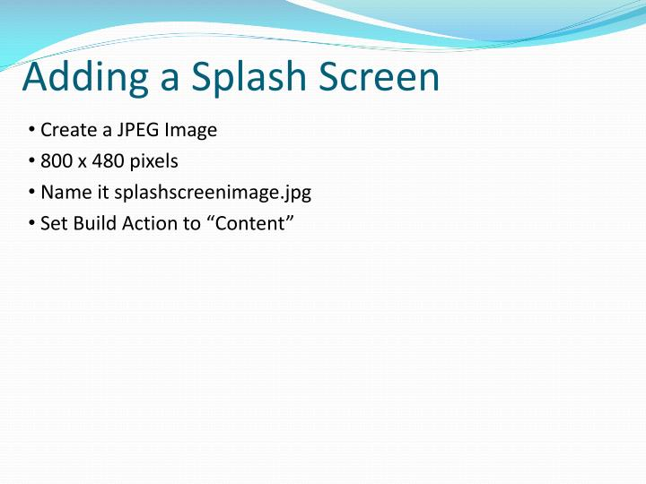 Adding a Splash Screen