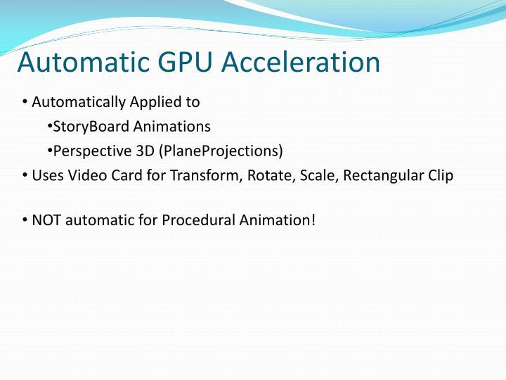 Automatic GPU Acceleration
