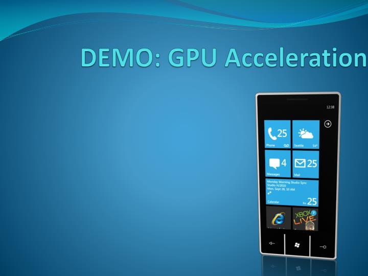 DEMO: GPU Acceleration