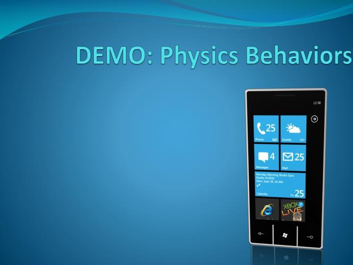 DEMO: Physics Behaviors