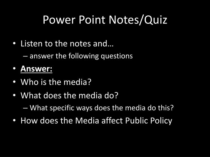 Power point notes quiz