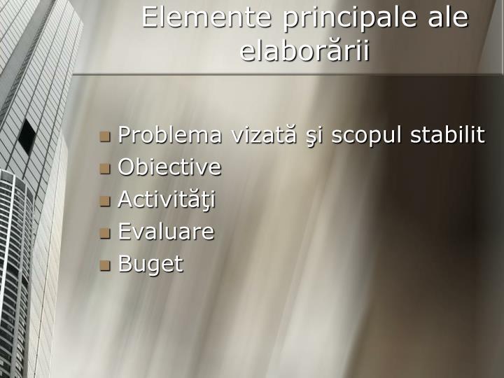 Elemente principale ale elaborării