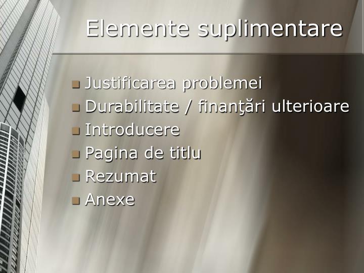 Elemente suplimentare