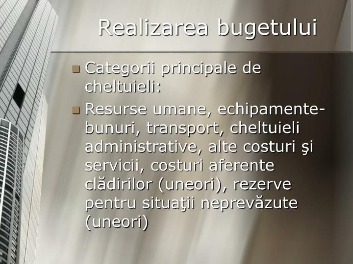 Realizarea bugetului