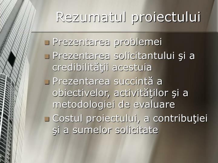 Rezumatul proiectului