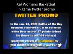 cal women s basketball in game twitter promo