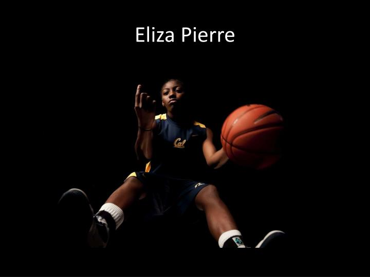 Eliza Pierre