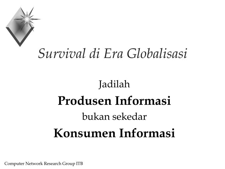 Survival di Era Globalisasi
