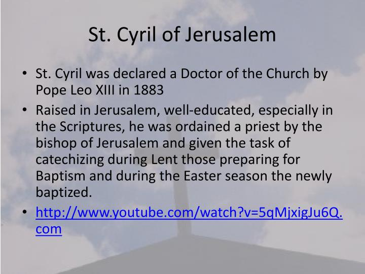 St. Cyril of Jerusalem