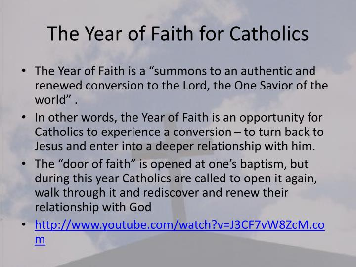 The Year of Faith for Catholics