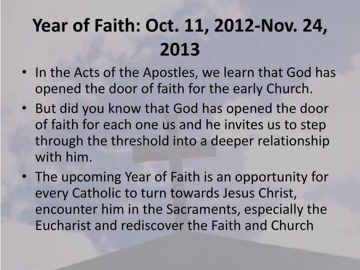Year of Faith: Oct. 11, 2012-Nov. 24, 2013
