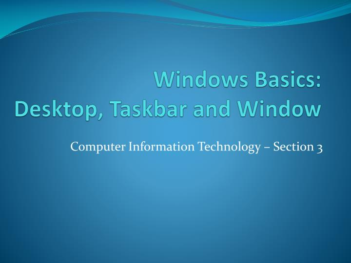 Windows basics desktop taskbar and window