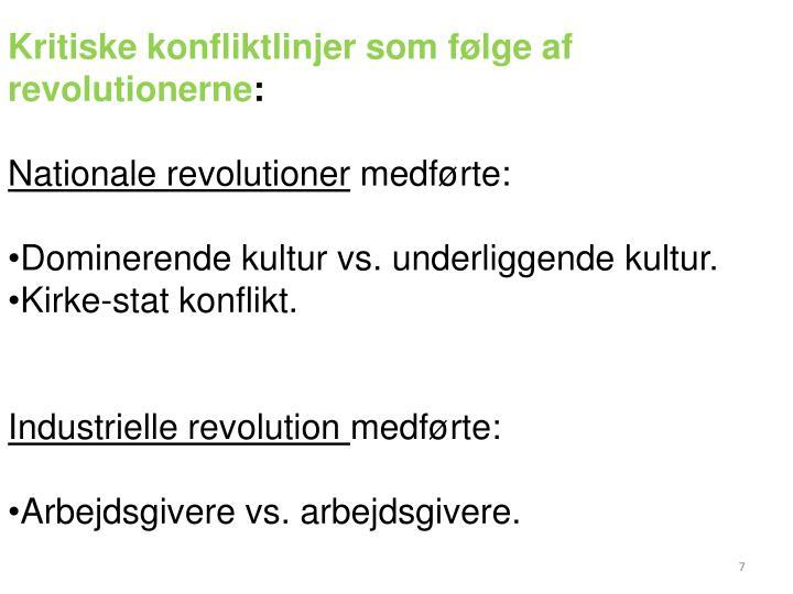 Kritiske konfliktlinjer som følge af revolutionerne