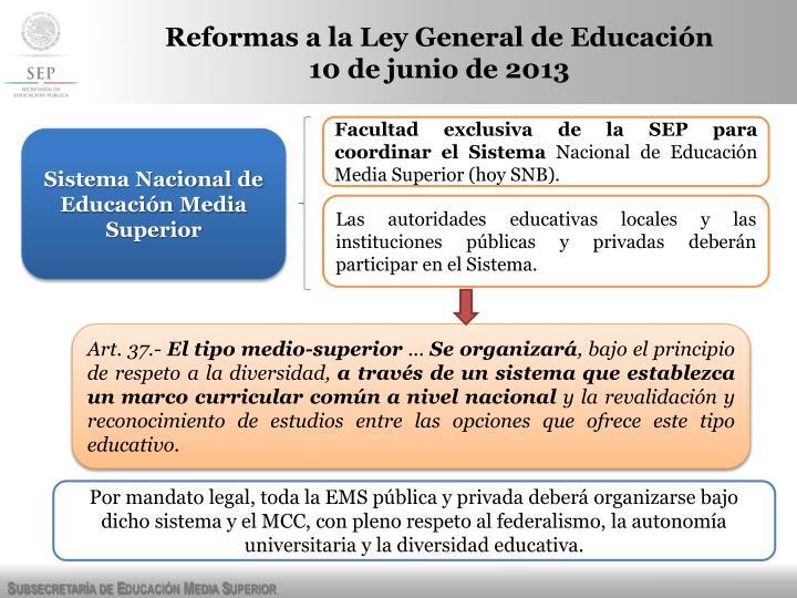 Reformas a la Ley General de Educación