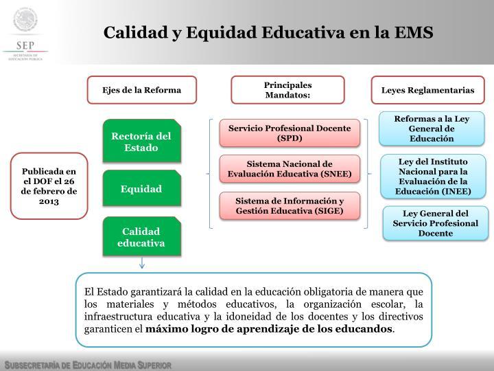 Calidad y Equidad Educativa en la EMS