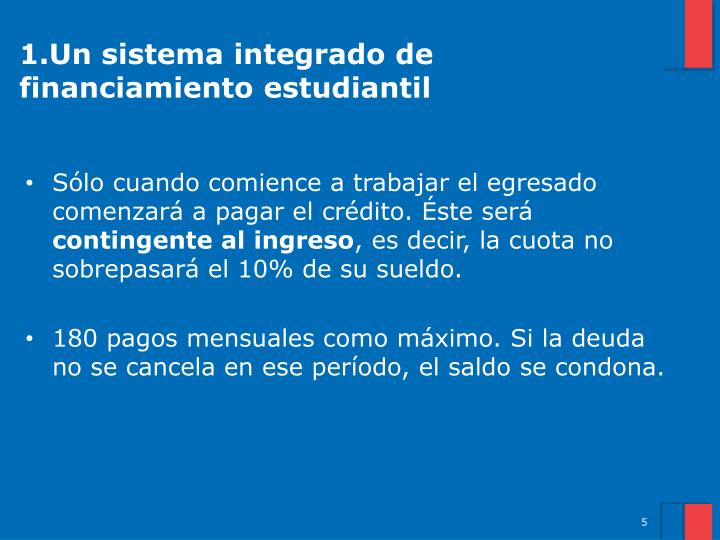1.Un sistema integrado de financiamiento estudiantil