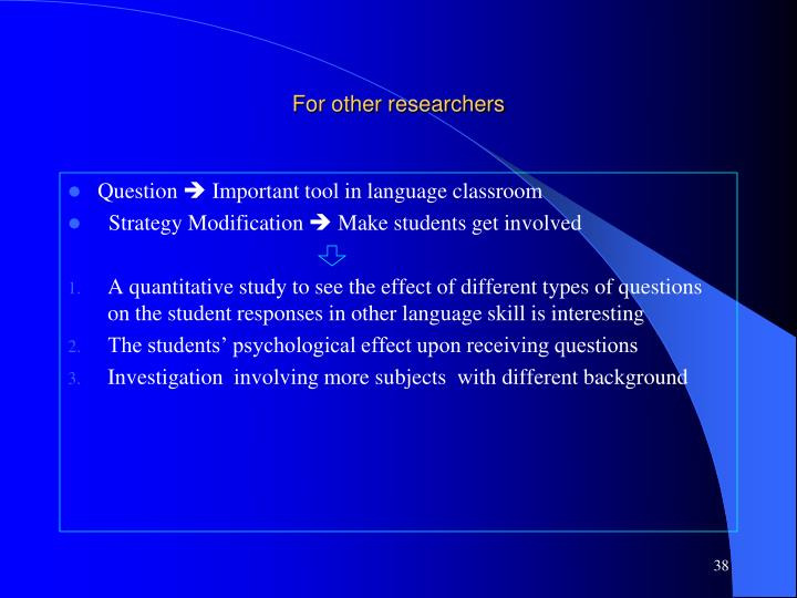 For other researchers