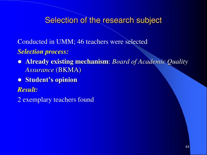 Selection of the research subject