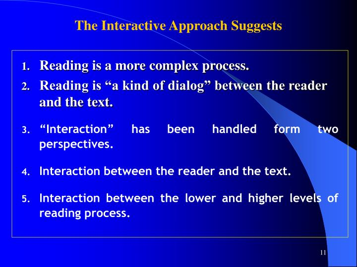 The Interactive Approach Suggests